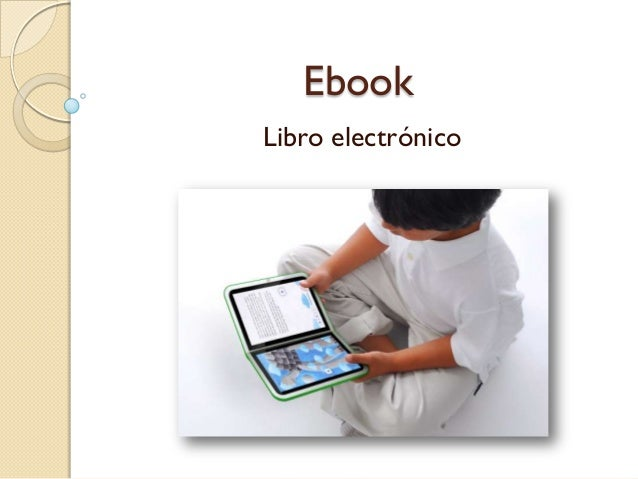 EbookLibro electrónico