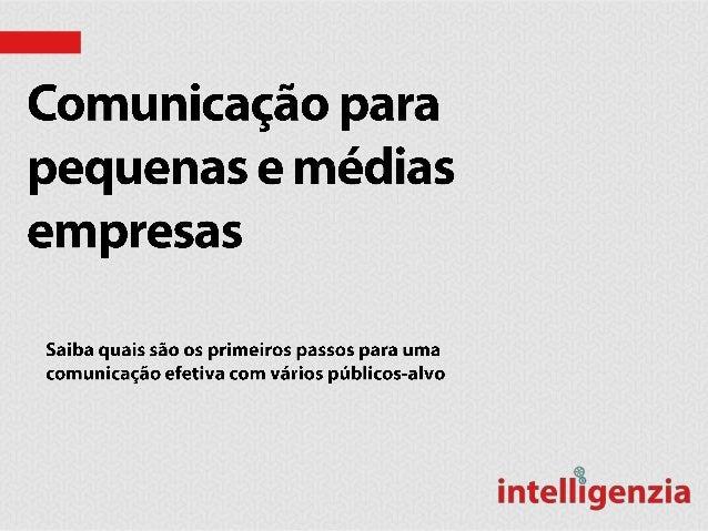 A agência de comunicação das pequenas e médias2Comunicação ou publicidade?Com quem devo me comunicar?Comunicação onlineO q...