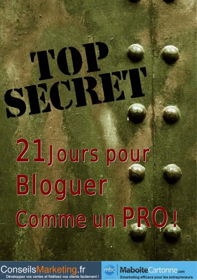 21 Jours pourBloguerComme un PRO !                1