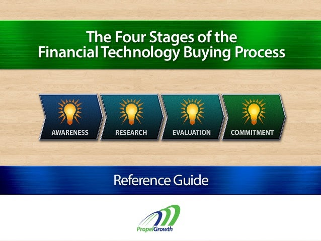 The Four Stages of the FinancialTechnology Buying Process ReferenceGuide