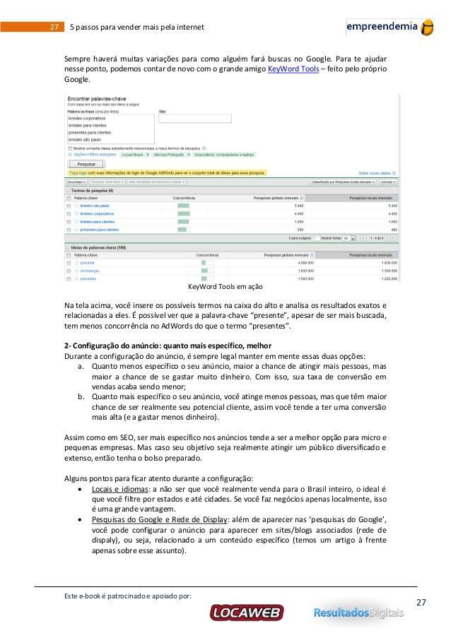 Locaweb ebook 5 passos para vender mais pela internet este e book patrocinado e apoiado por 26 27 fandeluxe Image collections