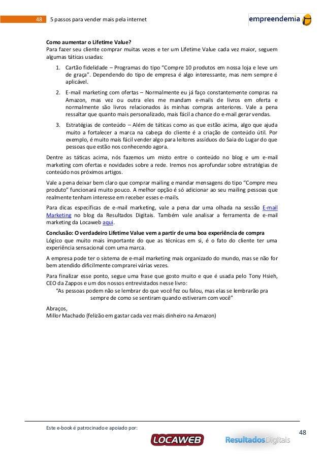 Locaweb ebook 5 passos para vender mais pela internet este e book patrocinado e apoiado por 47 48 fandeluxe Image collections