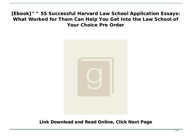 Law school admission essays service 55 successful harvard