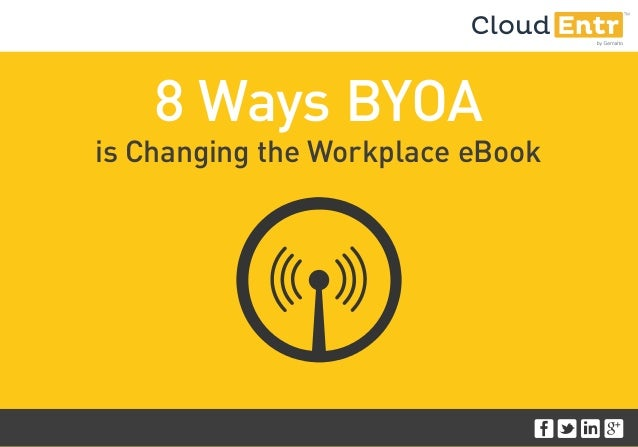 8 Ways BYOA is Changing the Workplace eBook