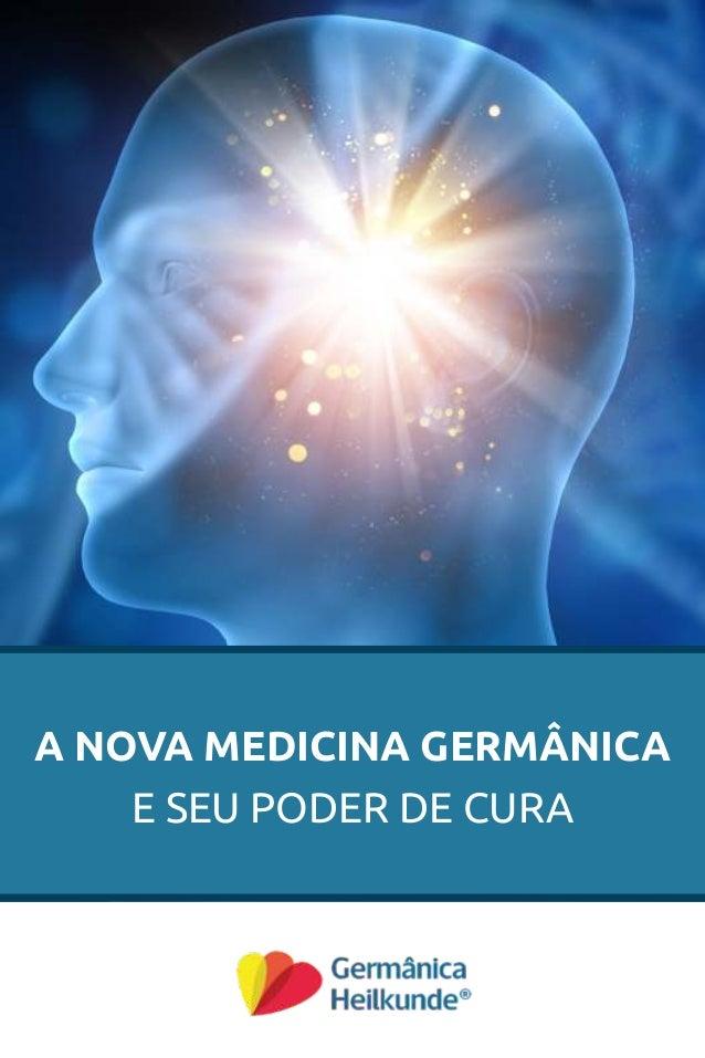 A NOVA MEDICINA GERMÂNICA E SEU PODER DE CURA
