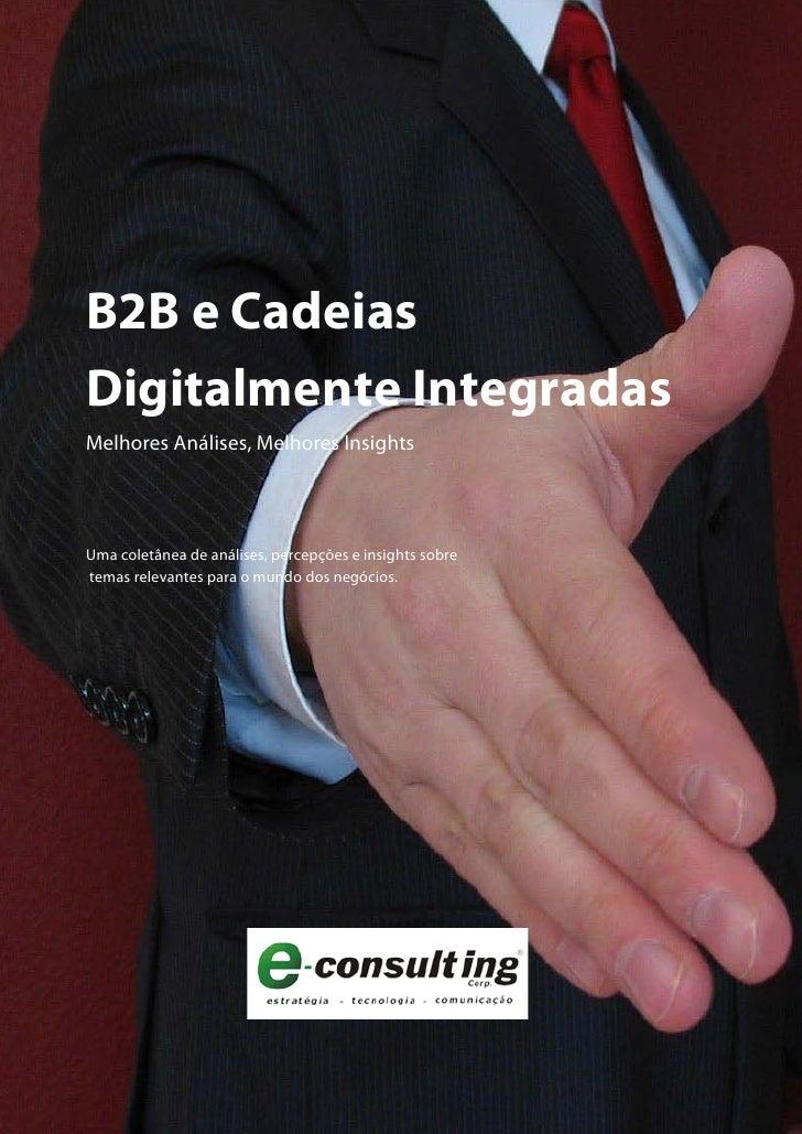 B2B e Cadeias Digitalmente Integradas Melhores Análises, Melhores Insights     Uma coletânea de análises, percepções e ins...