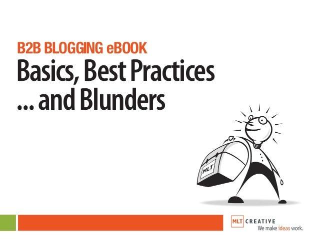 B2B BLOGGING eBOOK Basics,BestPractices ...andBlunders