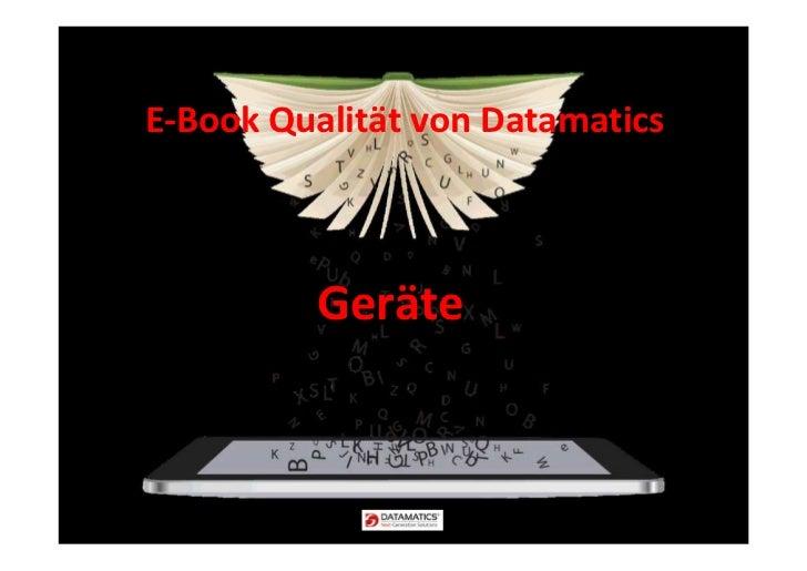 E-Book Qualität von Datamatics         Geräte