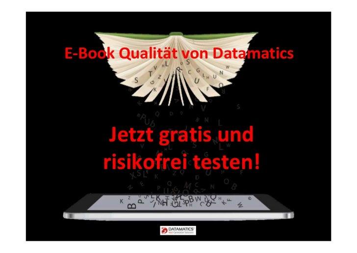 E-Book Qualität von Datamatics      Jetzt gratis und     risikofrei testen!