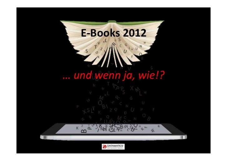 E-Books 2012… und wenn ja, wie!?