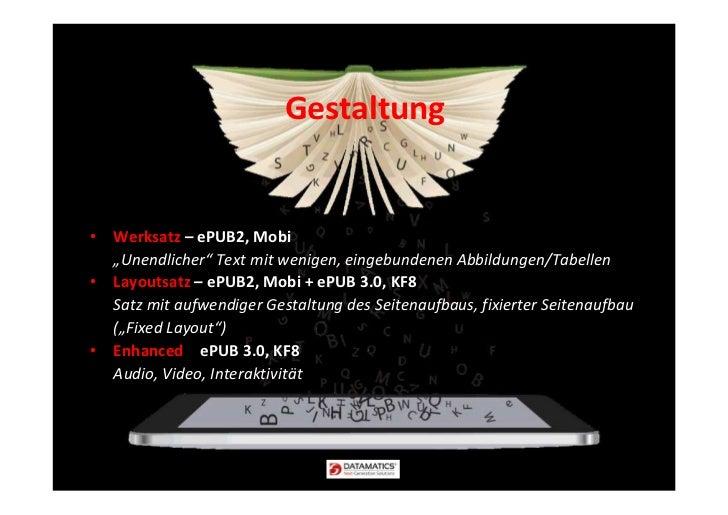 """Gestaltung• Werksatz – ePUB2, Mobi  """"Unendlicher"""" Text mit wenigen, eingebundenen Abbildungen/Tabellen• Layoutsatz – ePUB2..."""