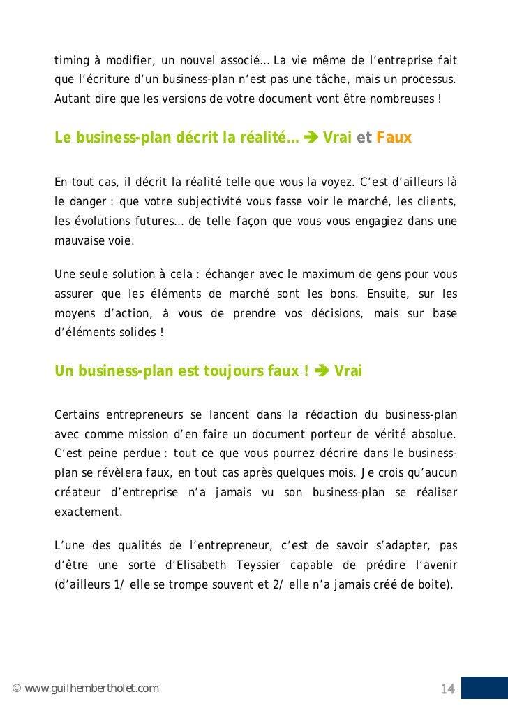 timing à modifier, un nouvel associé… La vie même de l'entreprise fait       que l'écriture d'un business-plan n'est pas u...