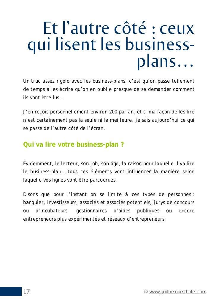 Et l'autre côté : ceux qui lisent les business-                 plans…Un truc assez rigolo avec les business-plans, c'est ...
