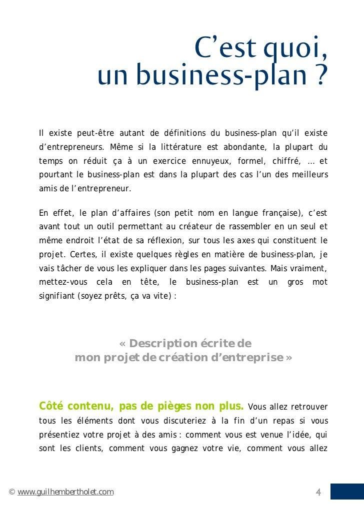 C'est quoi,                      un business-plan ?       Il existe peut-être autant de définitions du business-plan qu'il...