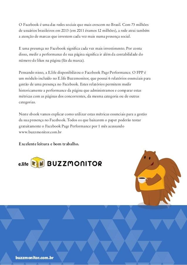 Ebook E.life Buzzmonitor 6 métricas essenciais para gerenciar a presença da sua marca no Facebook Slide 2
