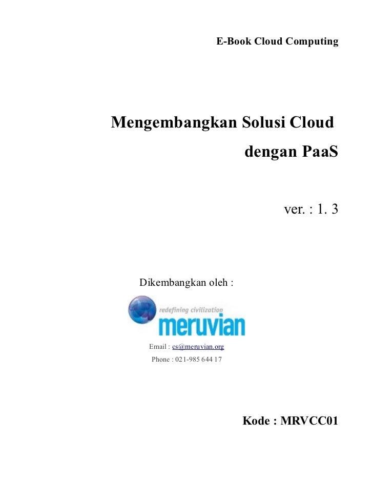 E-Book Cloud ComputingMengembangkan Solusi Cloud                              dengan PaaS                                 ...
