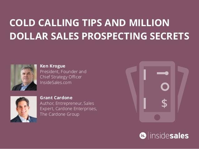 Ebook cold calling tips and million dollar sales prospecting secrets grant cardone author entrepreneur sales expert cardone enterprises the cardone group ken fandeluxe Images
