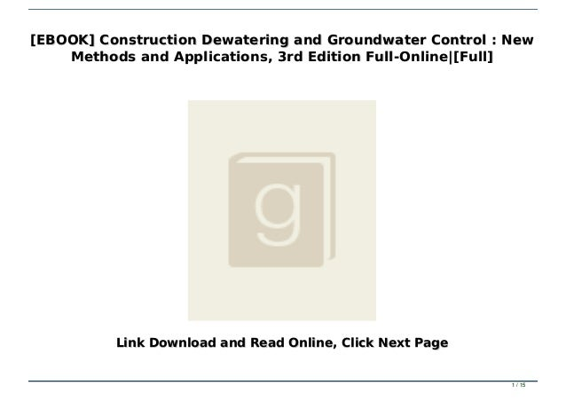 Construction Dewatering New Methods and Applications