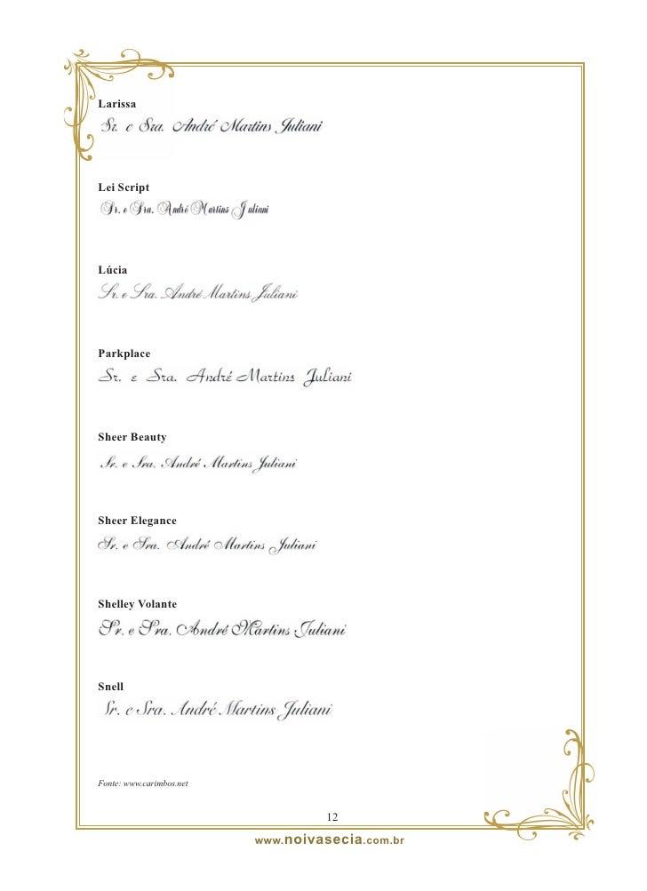 8 – Monogramas para Convites de Casamento  Os monogramas são opcionais, mas eles causam um bonito efeito ao convite de cas...