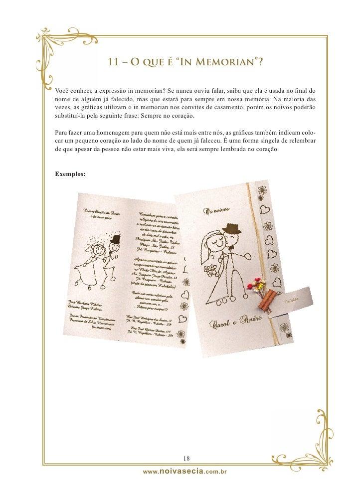 12 – Vale-empada  O vale-empada é aquele cartãozinho anexado no convite de casamento informando os detalhes da recepção. E...