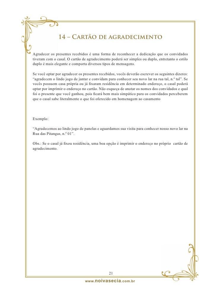 15 – Convite virtual de casamento  No Brasil, muitos casais estão aderindo ao convite virtual de casamento, que também é c...