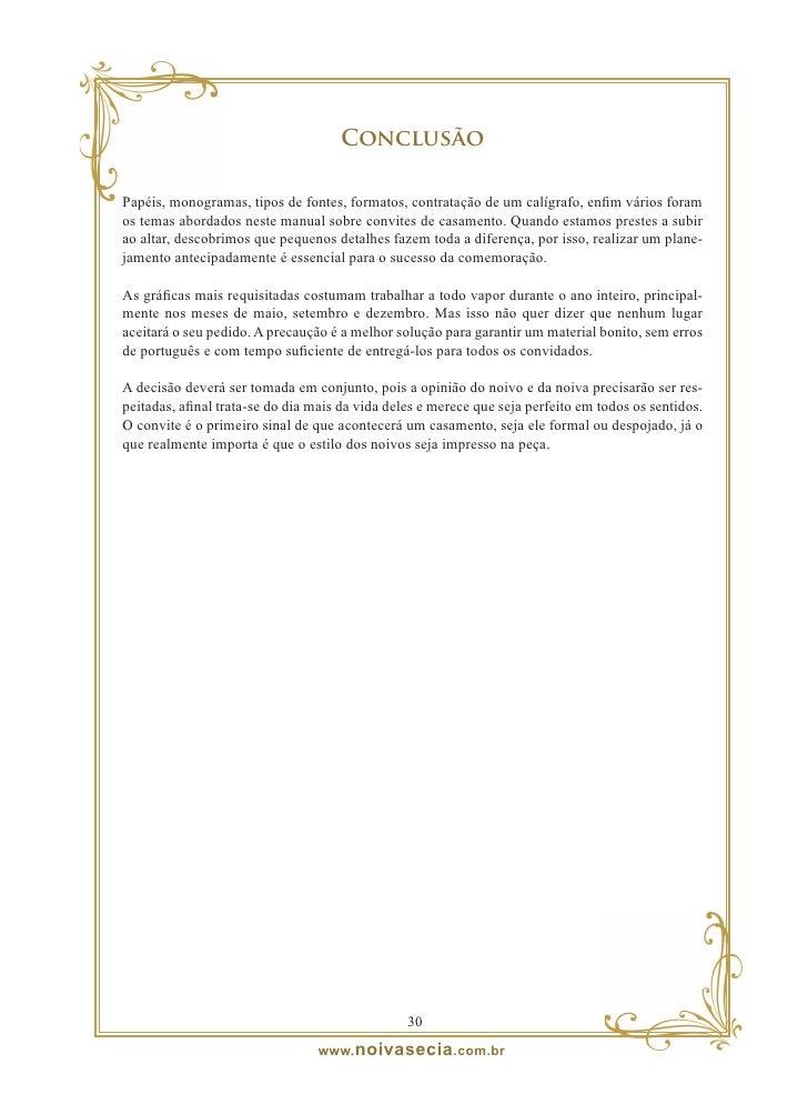 Sobre a autora  Jornalista formada pela Universidade Católica de Santos, pós-graduada em Marketing, atual- mente é a edito...