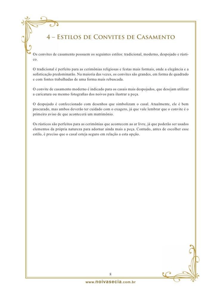 5 – Cores usadas em Convites de Casamento  Na maioria das vezes, os noivos escolhem o convite com papel branco ou bege, ap...
