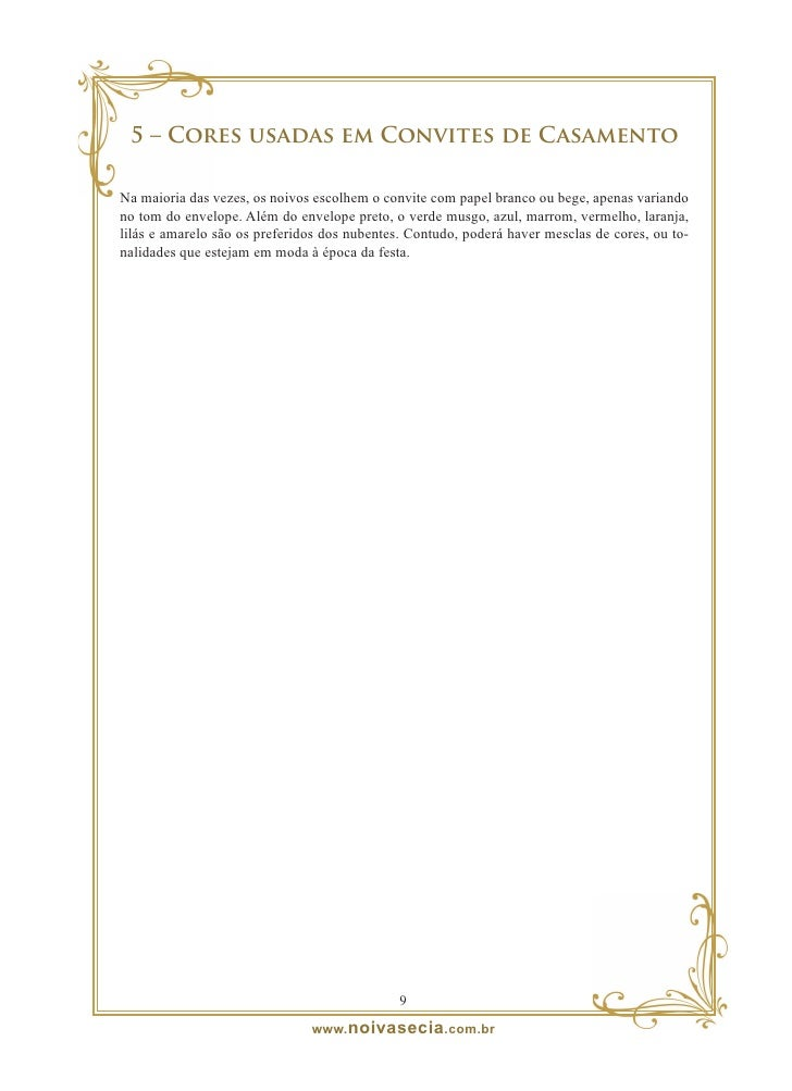 6 – Tipos de papéis  Quando o assunto é papel para o convite de casamento muitas dúvidas pairam pelo ar. Selecio- nei algu...