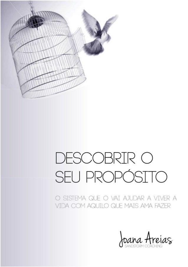 1  Purpose Coach Joana Areias – www.joanaareias.com