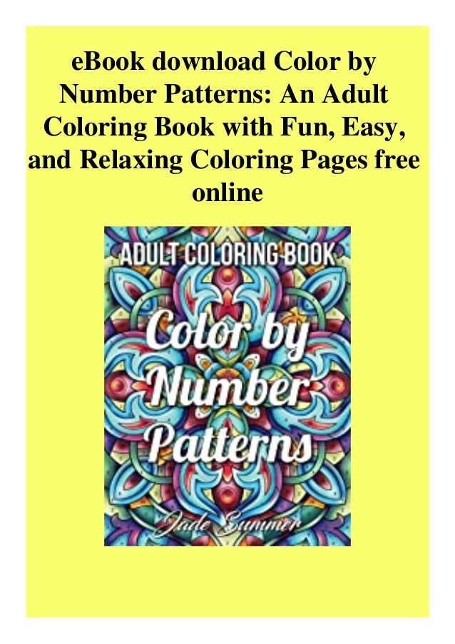 EBook Download Color By Number Patterns An Adult Coloring Book With …