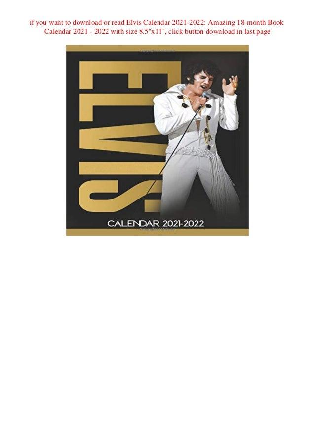 Amazing Calendar 2022.Ebook Download Elvis Calendar 2021 2022 Amazing 18 Month Book Calen