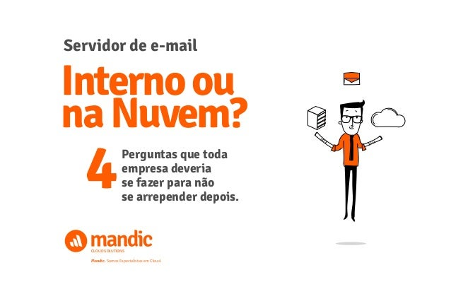 Servidor de e mail interno ou na nuvem for Interno mail