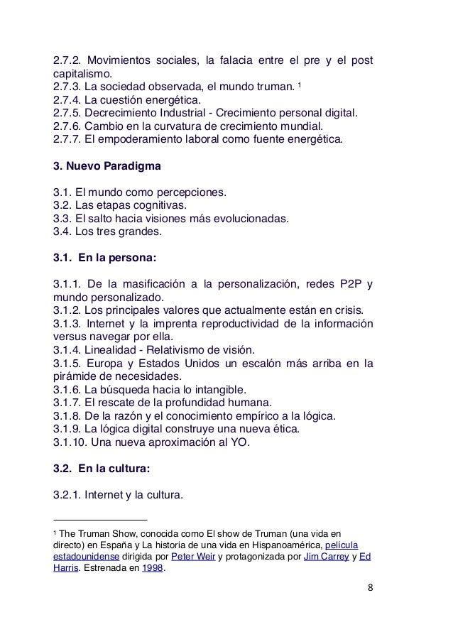 3.2.2. Nuevas Tecnologías, sociedad y patrimonio. 3.2.3. Patrimonio. 3.2.4. Nuevas categorías de valoración del patrimonio...