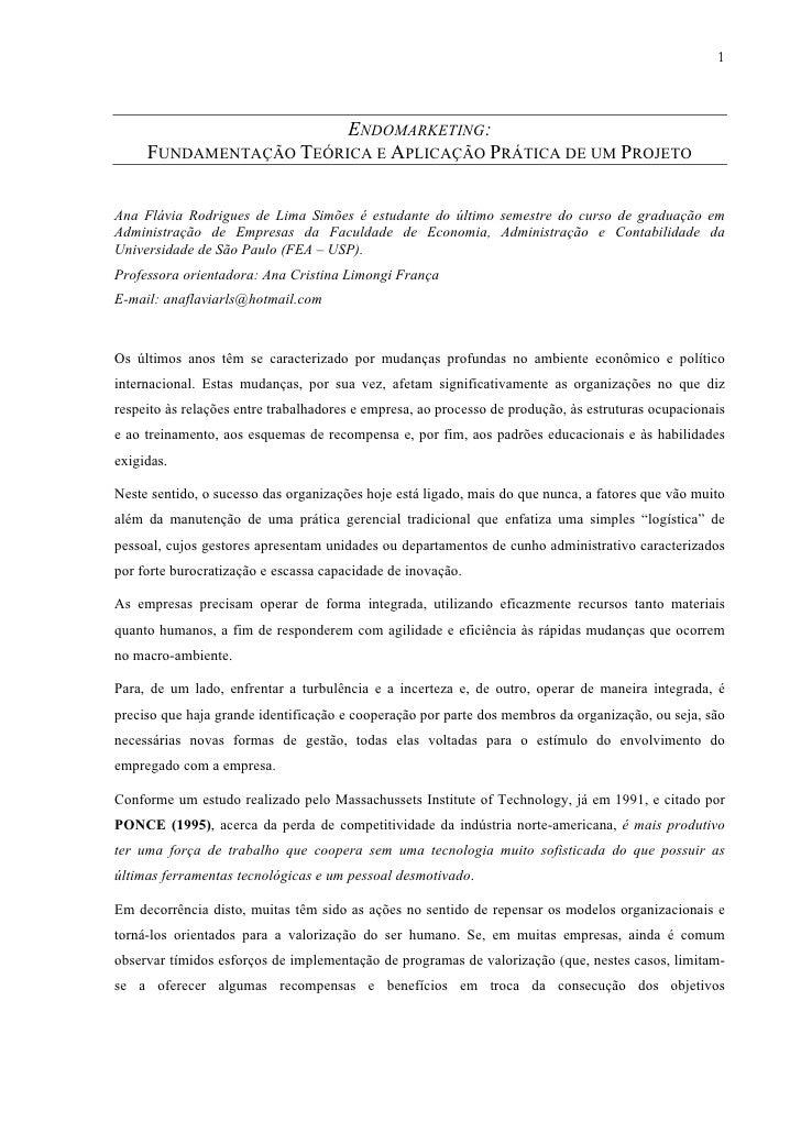 1                            ENDOMARKETING:      FUNDAMENTAÇÃO TEÓRICA E APLICAÇÃO PRÁTICA DE UM PROJETO   Ana Flávia Rodr...