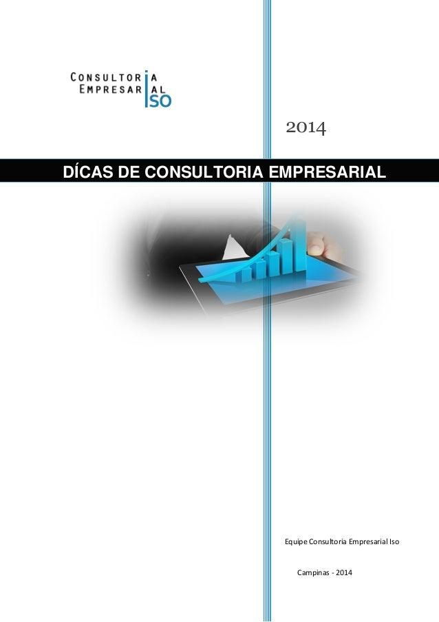 2014 Equipe Consultoria Empresarial Iso Campinas - 2014 DÍCAS DE CONSULTORIA EMPRESARIAL