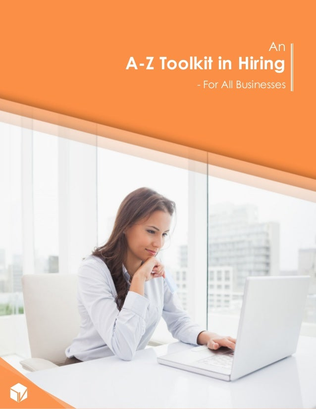 An A-Z Toolkit in Hiring - For All Businesses