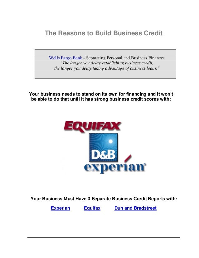 Learn how to build business credit scores fast to get the money your credit reports with experian equifax dun and bradstreet 2 ccuart Image collections