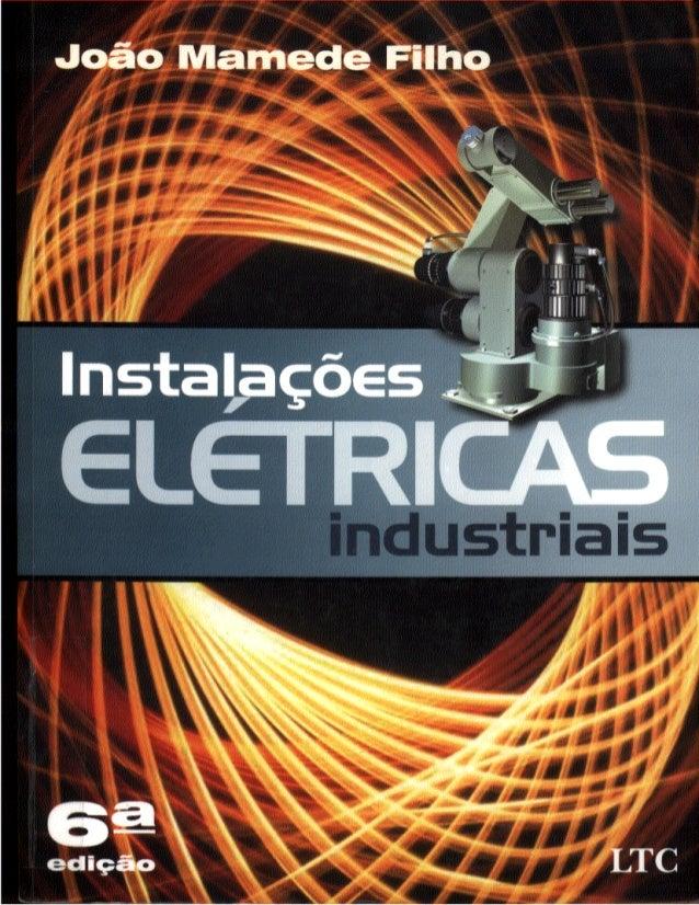 Instalações Elétricas Industriais - João Mamede Filho 6ª Ed.