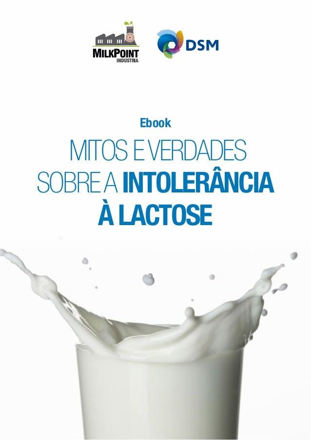 MITOSEVERDADES SOBREAINTOLERÂNCIA ÀLACTOSE Ebook INDÚSTRIA