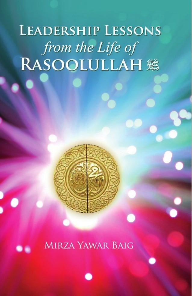 iiLeadership Lessonsfrom the life ofRasoolullahMirza Yawar Baig