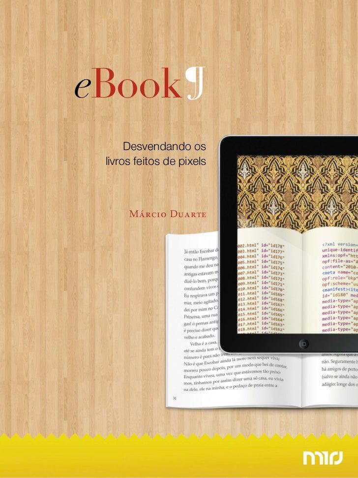 eBook ¶      Desvendando os livros feitos de pixels      Márcio Duarte