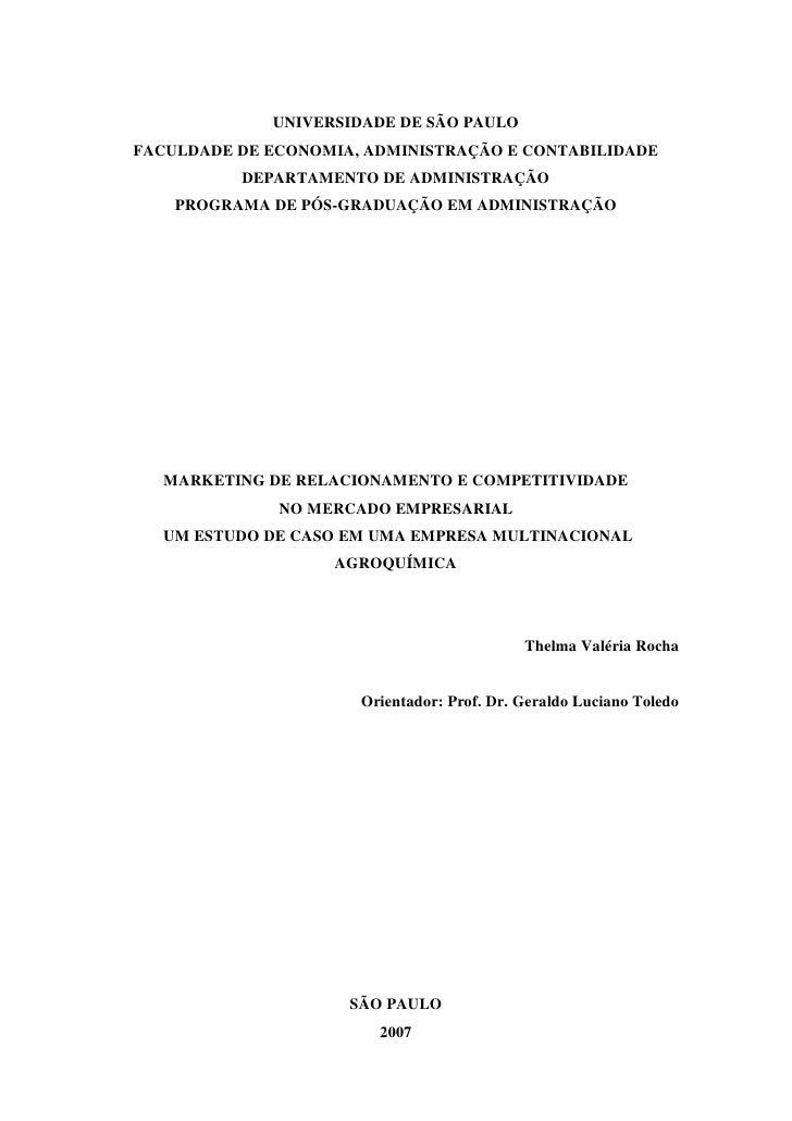 UNIVERSIDADE DE SÃO PAULO FACULDADE DE ECONOMIA, ADMINISTRAÇÃO E CONTABILIDADE           DEPARTAMENTO DE ADMINISTRAÇÃO    ...