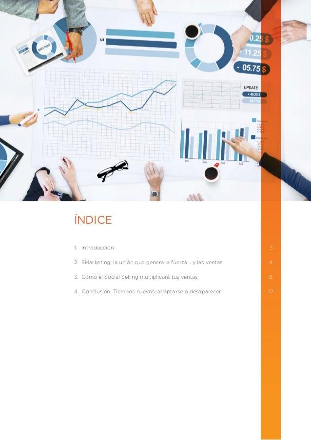 SOCIAL SELLING Y SMARKETING, EL TÁNDEM PERFECTO PARA MULTIPLICAR TUS VENTAS Slide 2