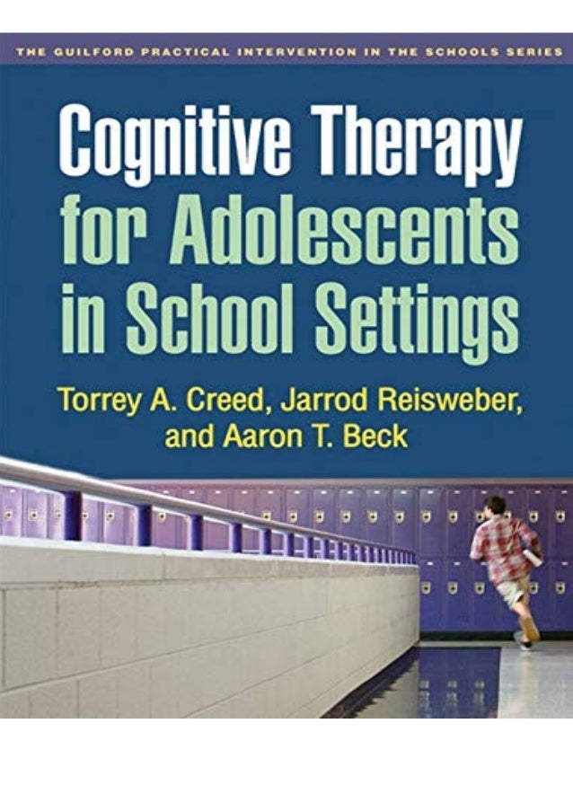 Ebook Online Cognitive Therapy for Adolescents in School Settings (The Guilford Practical Intervention in the Schools Seri...