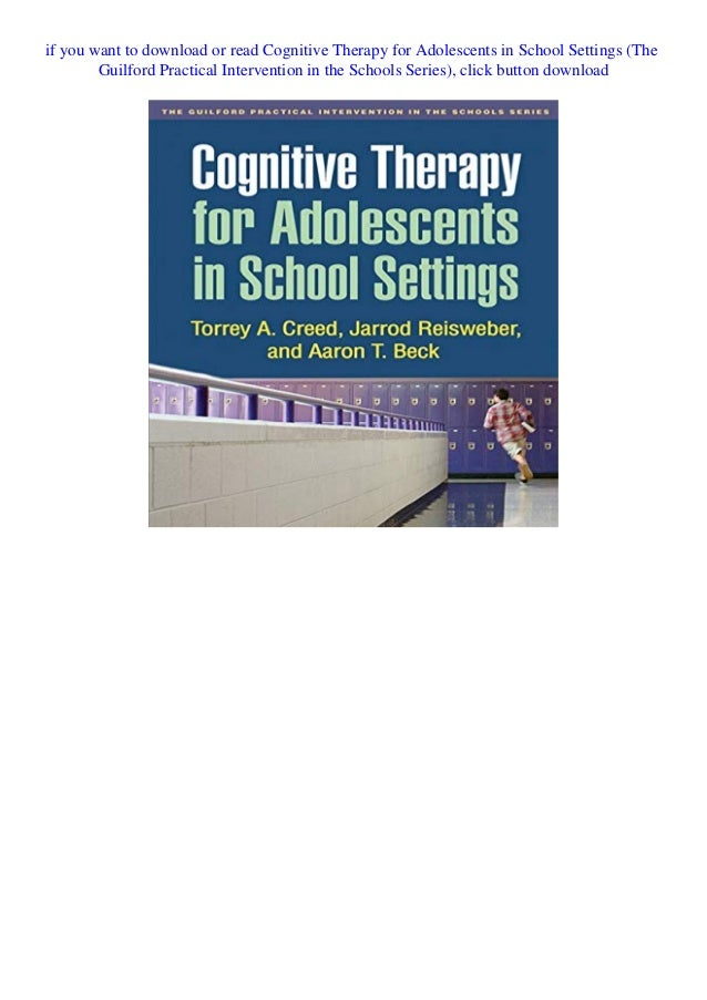 Details This first concise guide to conducting cognitive therapy (CT) with adolescents in school settings features in-dept...