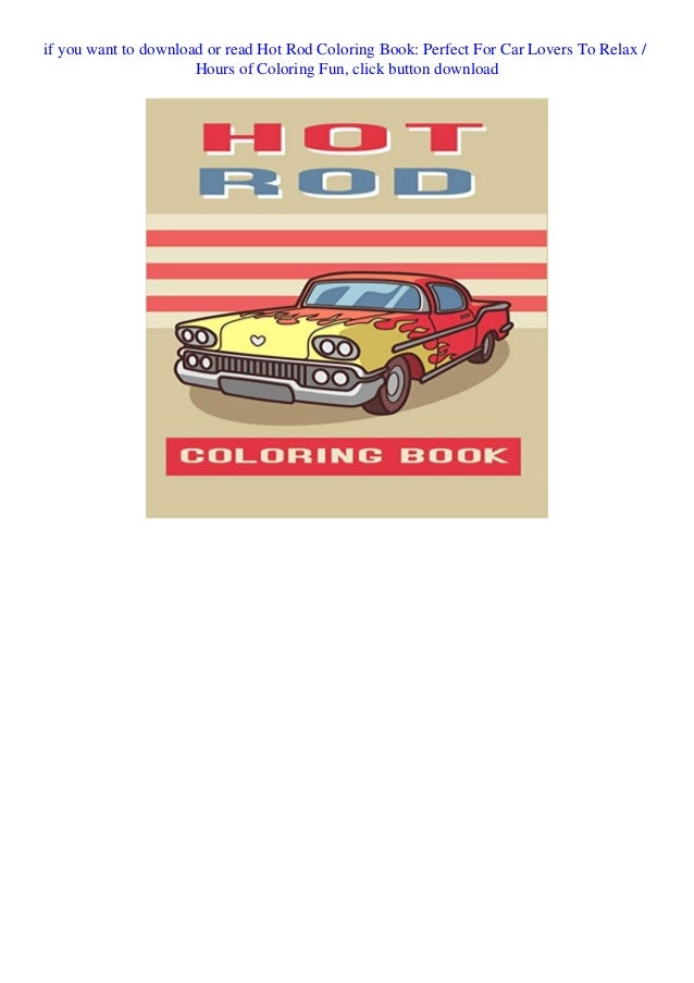 Ebook Online Hot Rod Coloring Book Perfect For Car Lovers To Relax H