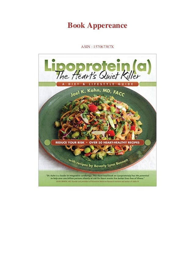 Download pdf or read Lipoprotein(a), The Heart's Quiet Killer: A Diet & Lifestyle Guide by click link below Download pdf o...