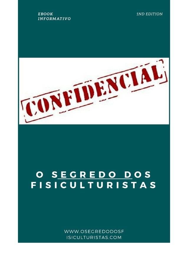 O Segredo dos Fisiculturistas Uma da maiores novidades desse ano foi o Grande curso do Diego Cezimbra, renomado com uma ba...