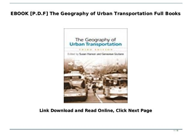Ebook P D F The Geography Of Urban Transportation Full Books