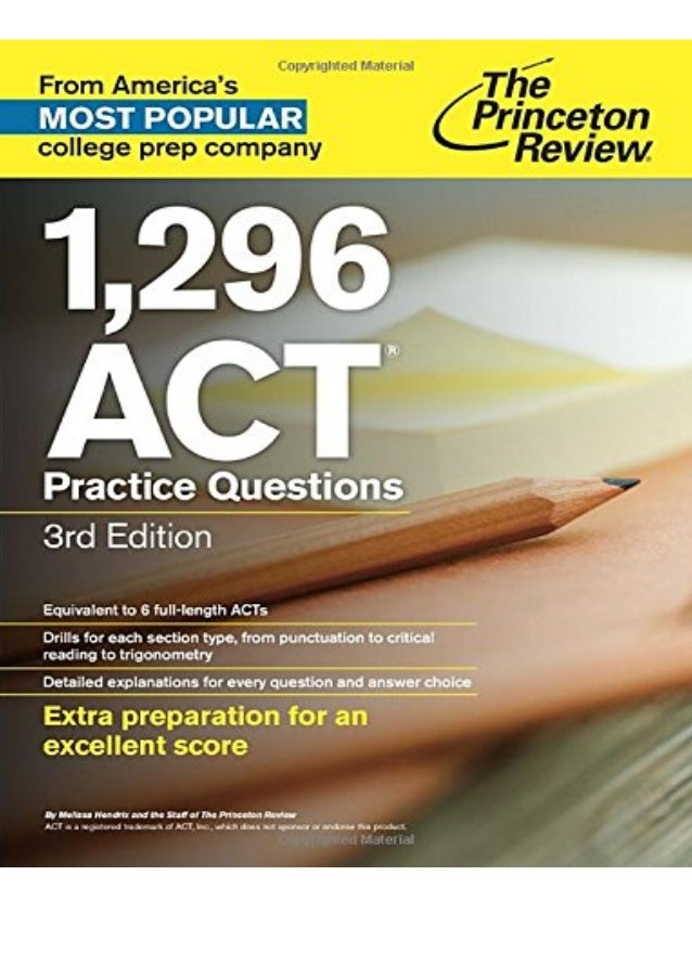 Ebook (PDF) 1,296 ACT Practice Questions, 3rd Edition (College Test Preparation) unlimited